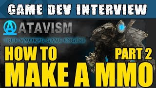 Unity Interviews - How to make a MMO in Unity with Atavism Part 2