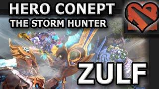 Dota 2 Concept Hero Spotlight - Zulf The Stormhunter