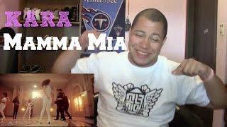 KARA (카라) - Mamma Mia (맘마미아) MV Reaction