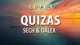 Cover images Sech, Dalex - Quizas (Letra / Lyrics) ft Wisin & Zion, Justin Quiles || Remix || Dance