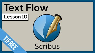 Scribus Lesson 10 - Flow Text Around Image Frame