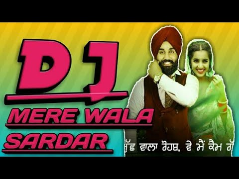 Mere Wala Sardar - Dj Remix 2018 | Jugraj Sandhu | Hard Bass Mix