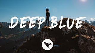 William Black - Deep Blue (Lyrics) Nurko Remix, ft. Monika Santucci