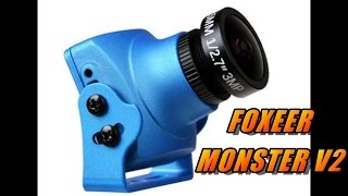 Foxeer Monster V2 FPV Camera Review