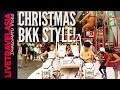 Christmas Day in Bangkok Thailand 2017 Hip Beer Gardens, Outrageous Decorations, Christmas Dinner