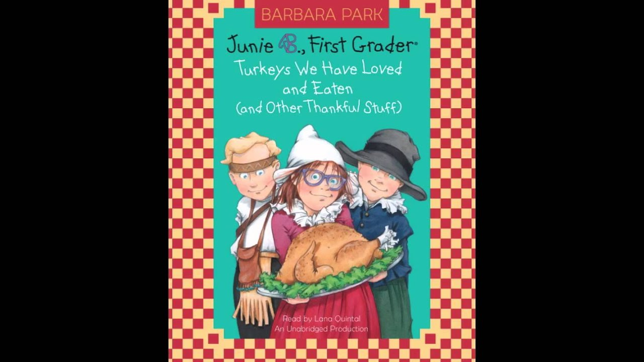 Junie B First Grader Turkeys We Have Loved And Eaten