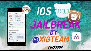 ios 10.3.3 Jailbreak by XigTeam (Exclusive iphone 7) 64 bit devices.Is it legit?? | Jailbreak info!!