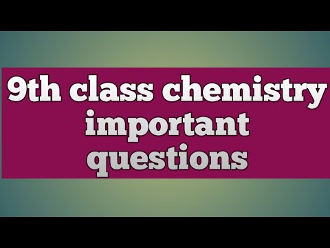 Class 9 chemistry important questions for 2019 exam (FBISE & ALL PUNJAB  BOARD) - part 2