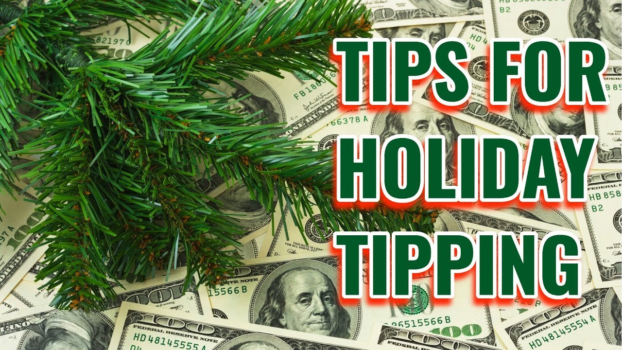 9 Rules for Holiday Tipping the Right