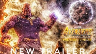 Marvel Studios' Avengers: Infinity War - The End Is Near | Official Trailer#2