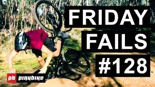Friday Fails #128