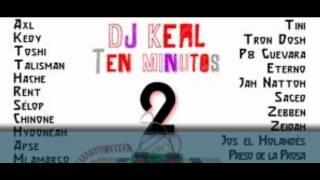 27 MCs y Dj Keal - Ten 2 minutos.