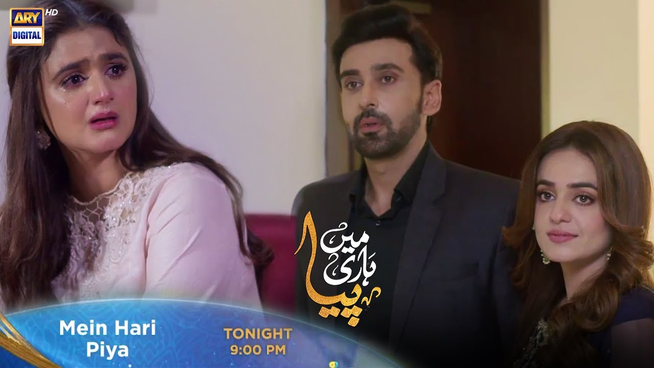 Download Mein Hari Piya Episode 9 Tonight at 9:00 PM Only On ARY Digital
