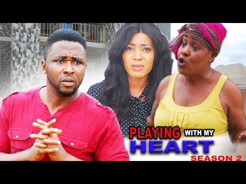 Playing With My Heart Season 2  - 2016 Latest Nigerian Nollywood Movie