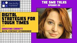The SMB Talks Episode 25 Featuring Christina Garnett, Digital Strategist Extraordinaire
