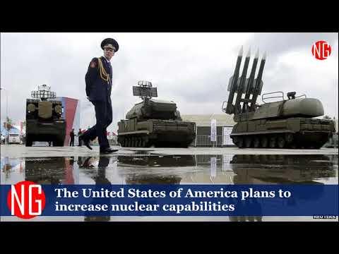 USA To Increase Nuclear Capabilities