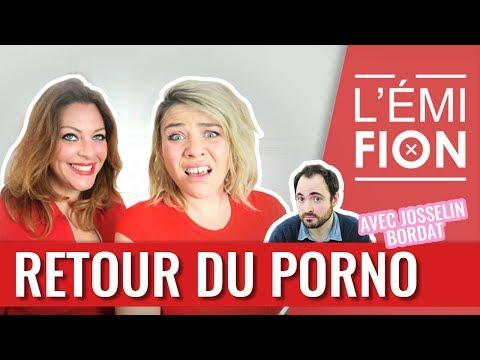 Le grand retour du porno dans l'Émifion ft. Josselin Bordat — REPLAY