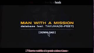 Video MAN WITH A MISSION feat TAKUMA(10 FEET) - database Sub Español download MP3, 3GP, MP4, WEBM, AVI, FLV Mei 2018