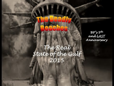 BP's Deadly Beaches - Real State of the Gulf 2015 Pt 3