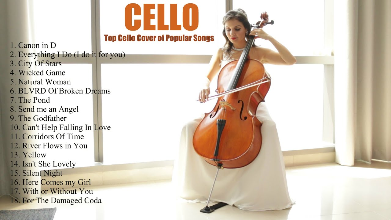 Top Cello Covers Of Popular Songs 2019 Best Instrumental Cello Covers All Time By Vesislava Youtube
