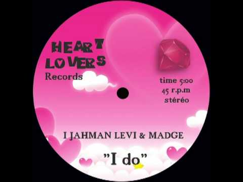 I Jahman Levi & Madge - I do. (Reggae Lovers)