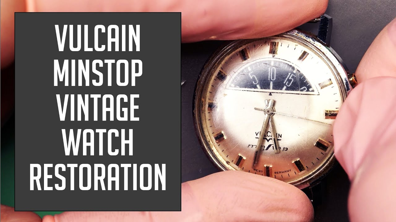 Vulcain Minstop Vintage Watch Restoration
