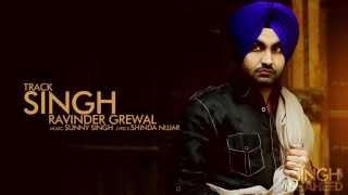 Ravinder Grewal | Singh | HD AUDIO | Brand New Punjabi Song 2014