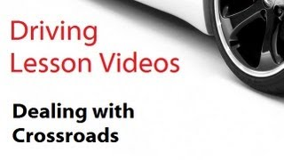 driving lesson videos: Crossroads