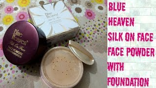 Blue Heaven Silk On Face Face Powder Review amp Swatch Natural Shade Makeup Misty
