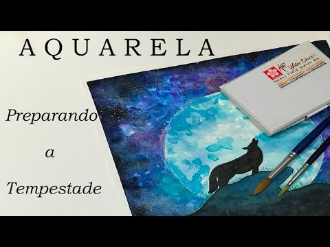 Preparando a Tempestade - Aquarela #3 (Preparing the Storm - Watercolor # 3) - VIDEO
