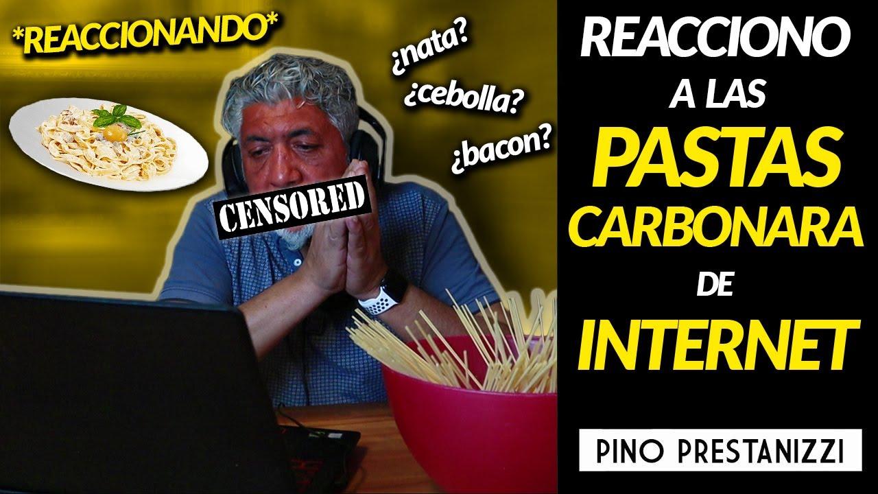REACCIONANDO a las PASTAS CARBONARA de YouTube | Pino Prestanizzi