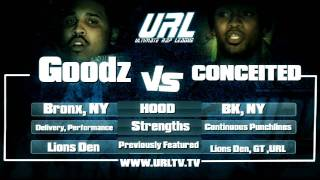 URL Presents CONCEITED vs GOODZ RD 1 | URLTV
