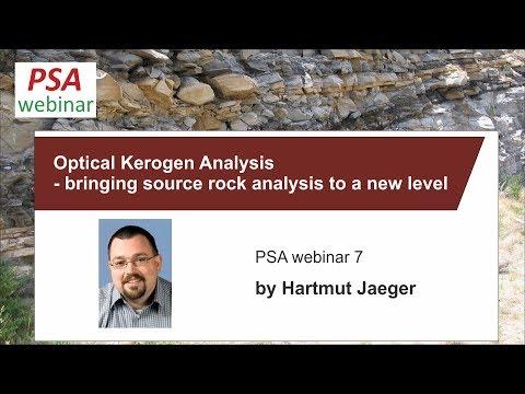 PSA webinar 7: H. Jaeger - Optical Kerogen Analysis