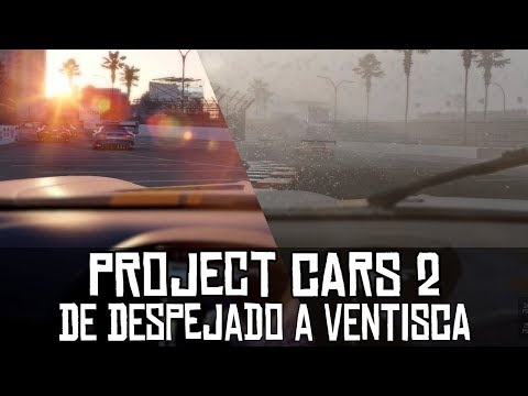 Project CARS 2 || De despejado a ventisca (GT3 @ Long Beach)