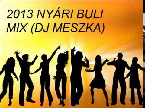 2013 MAGYAR NYÁRI BULI MIX (DJ MESZKA)
