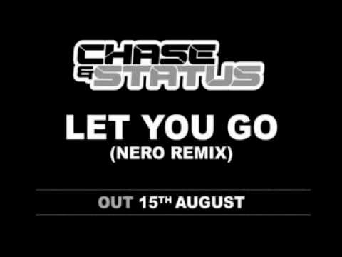 Chase  Status - Let You Go (Nero Remix)