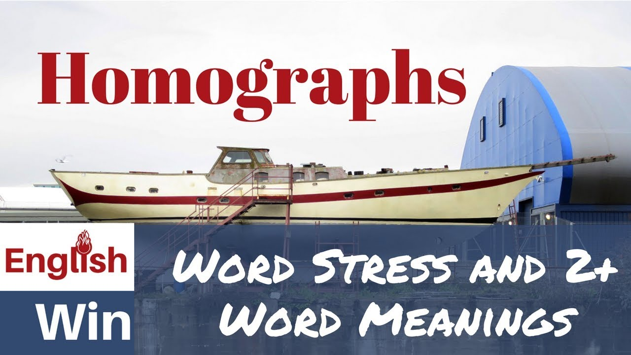 Homographs Examples English Word Stress Lesson Youtube
