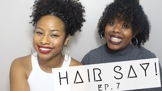 Hair Say | Episode 7: #BreakTheWalls, Brand Black Face, Black Girls Rock & more