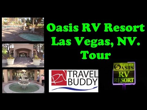 Oasis RV Resort Las Vegas, Nevada Tour | RV Park | RV Travel Buddy