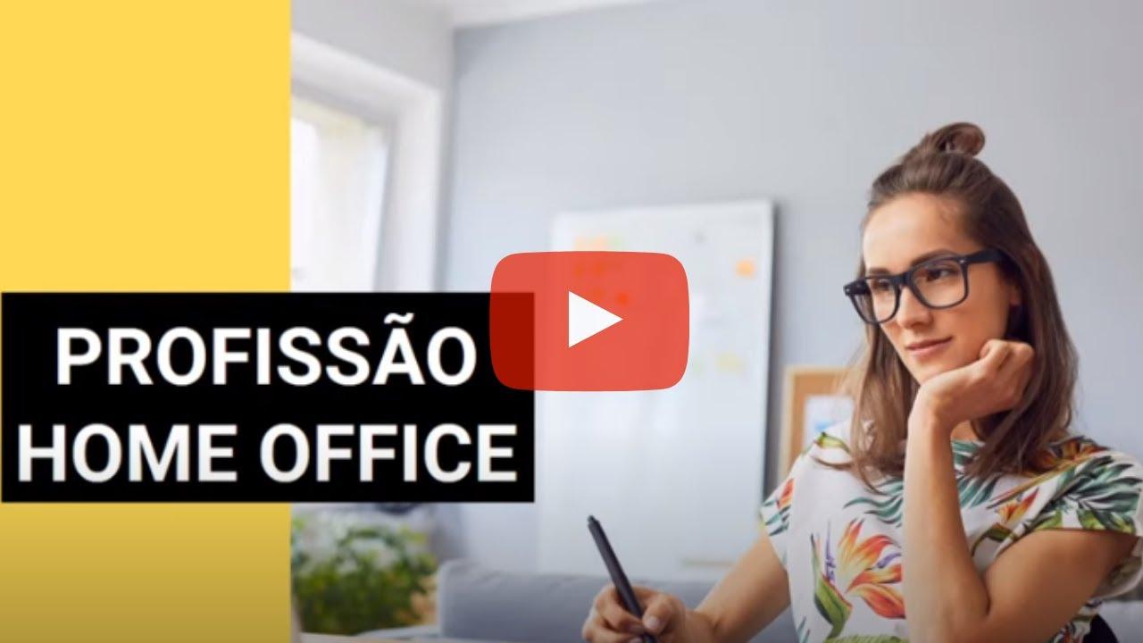 Profissão Home Office -  Conheça os Trabalhos Home Office Disponíveis