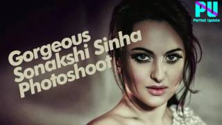 UNCUT ! Sonakshi Sinha Hot Photoshoot 2017 For MAGAZINE | Bollywood | bollywood gossip | Viral Pics