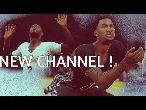 NBA 2k16 , Gameplay, & New Channel