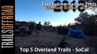 Top 5 Easy to Intermediate Overland Trails in Southern California - 4K UHD