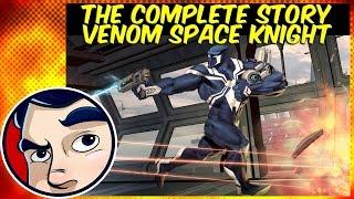 Venom Space Knight - ANAD Complete Story