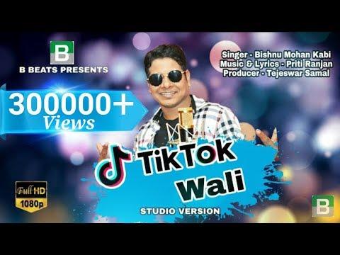 TikTok Wali | Haye Lo Mo TikTok Wali | BISHNU MOHAN KABI | Tik Tok Viral Song | B Beats