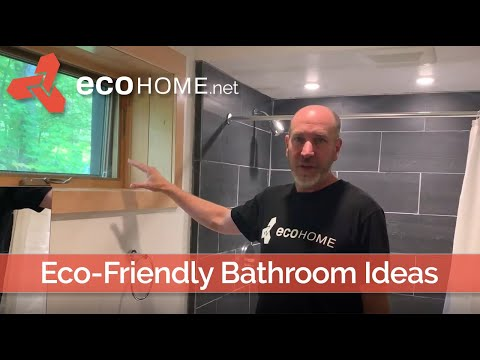 Eco-Friendly Green Bathroom Ideas In A LEED Platinum V4 Home By Ecohome US Canada