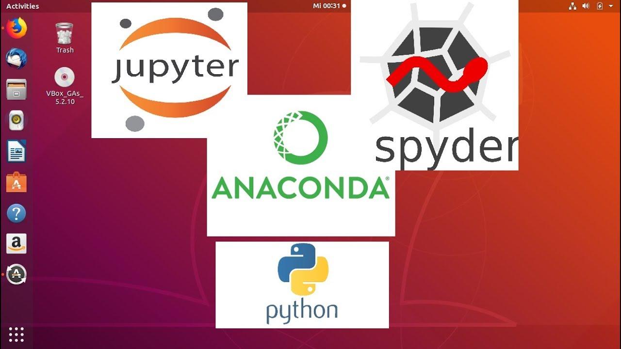 Install Anaconda Python, Jupyter Notebook, Spyder on Ubuntu 18 04 Linux