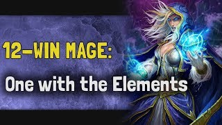 Hearthstone Arena | 12-Win Mage: One with the Elements (Rastakhan #6)