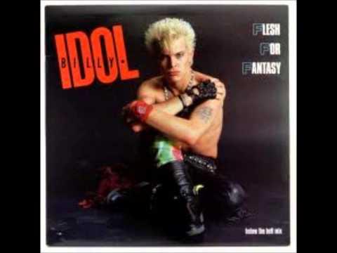Billy Idol - Flesh For Fantasy (My Fully Fleshed Fantasy)