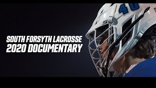 South Forsyth Lacrosse 2020 Documentary